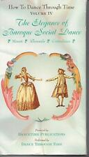 HOW TO DANCE THROUGH TIME Vol. IV: The Elegance of Baroque Social Dance VHS Rare