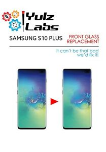 Samsung S10 Plus S10+ Cracked Top Front Screen Glass Replacement Repair Service
