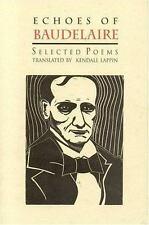 Echoes of Baudelaire: Selected Poems