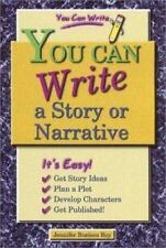You Can Write a Story or Narrative-ExLibrary
