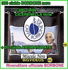 600 CIALDE CAFFE + 20 AROMATIZZATE 300 BORBONE NERO + 300 CICERENELLA + 20 NUTIS