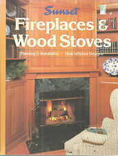 Fireplaces Wood Stoves Installation Planning 1991 Sunset Publications