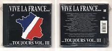 Cd VIVE LA FRANCE Toujours VOL III 3 NUOVO sigillato CGD New Music
