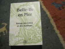 Docteur Joseph OLLIERIC: Belle-Ile en mer refuge des celtes et des acadiens