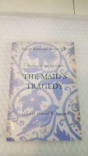 Maid's Tragedy (Regents Renaissance Drama)Nov 1968 by Francis Beaumont and John