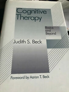 Cognitive Therapy: Basics and Beyond = Judith S. BECK