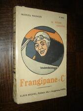 FRANGIPANE ET Cie - Roman de la guerre aérienne - Marcel Nadaud 1919
