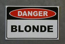 Funny Sticker - DANGER - BLONDE