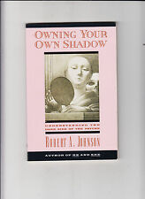 OWNING YOUR OWN SHADOW-JOHNSON-1ST/2ND 1993-SC-FINE-JUNGIAN DARK SIDE OF PSYCHE