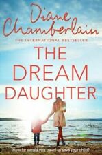 The Dream Daughter by Diane Chamberlain 9781509808588 | Brand New