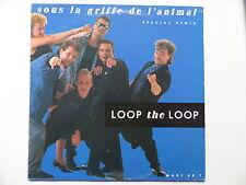 """MAXI 12"""" LOOP THE LOOP Sous la griffe de l animal 888065 1"""