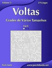 Voltas Ser.: Voltas Grades de Vários Tamanhos - Fácil - Volume 2 - 276 Jogos...
