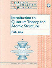 Introduction to Quantum Theory and Atomic Structure by P. A. Cox (Paperback, 19…