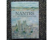NANTES ET LE PAYS NANTAIS PAR ARMEL DE WISMES