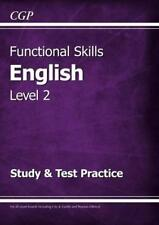 Functional Skills English Level 2 - Study & Test Practice by CGP Books, NEW Book