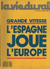 la vie du rail N°2166 grande vitesse l'espagne joue l'europe 1988