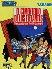 Col. Metal 22 EL CEMENTERIO DE ELEFANTES de Chaland.