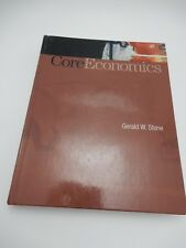 Core Economics by Gerald W Stone 2008 Worth Publishing Very Good