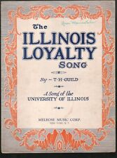 Illinois Loyalty Song (We're Loyal to You Illinois)