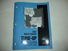 NEW 2007 Mack Trucks Engine TUNE UP SPECIFICATIONS MP7 MP8 Service Manual Specs