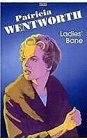 Ladies' Bane by Wentworth, Patricia