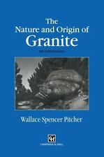 The Nature and Origin of Granite by W. S. Pitcher (2012, Paperback)