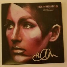 Ingrid Michaelson 'It Doesn't Have To Make Sense' Hand Signed CD