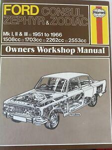 FORD CONSUL ZEPHYR, ZODIAC MK1, MK2, MK3, HAYNES WORKSHOP MANUAL 1951-1966