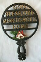 Vintage Wilton Cast Iron Footed Trivet God Bless Our Mortgaged Home Hand Painted