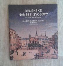 Brenenske namesti svobody. Minulost a soucasnost. 2006. Tchèque et anglais.