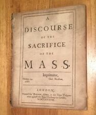 1688 - A Discourse Of The Sacrifice Of The Mass.