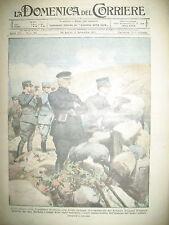 WW1 Pdt POINCARE FRONT ITALIEN THEATRE MILITAIRE LA DOMENICA DEL CORRIERE 1917