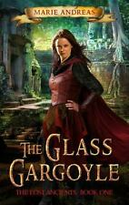 The Glass Gargoyle by Marie Andreas (2015, Paperback)
