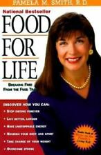 Food for Life: Breaking Free from the Food Trap by Pamela M. Smith, Good Book