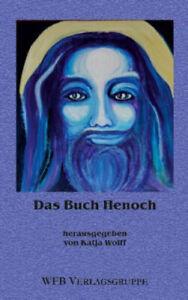Das Buch Henoch|Herausgegeben von Wolff, Katja|Broschiertes Buch|Deutsch