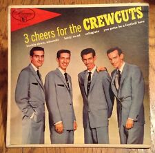 3 Cheers For The Crewcuts Vinyl EP-1-3275 — Mercury Records  BEAUTIFUL Condition