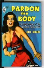 PARDON MY BODY by Dale Bogard, Harlequin #147 crime gga pulp vintage pb, reprint