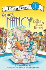 Fancy Nancy: The Dazzling Book Report (I Can Read Level 1) by Jane O'Connor