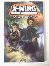 STAR-WARS : X-WING ROGUE SQUADRON - MASQUERADE.  SOFTCOVER TP/GN