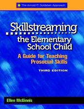 Skillstreaming the Elementary School Child: A Guide for Teaching Prosocial Skill