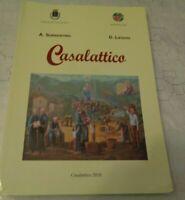 CASALATTICO I SUOI MILLE ANNI DI VITA DI A. SORRENTINO D.LIEGHIO 2010