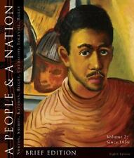 A People and a Nation Vol. B : A History of the United States, Volume 2: since …