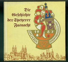 Die Geschichte der Speyerer Fasnacht Speyer 1987 Pfalz Fasching Fotos