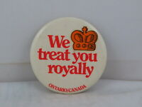 Vintage Tourist Pin - Ontario We Treat You Royally - Celluloid Pin