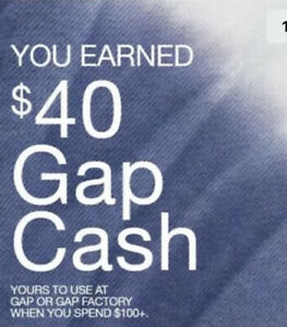 $40 GAP CASH - VALID 10/20/2021 - 10/27/2021 For Online or In-Store -FAST