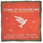 NEW Come Let Us Adore Him (Audio CD)