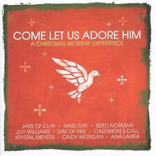 The Come Let Us Adore Him: A Christmas Worship Experience by Various Artists CD