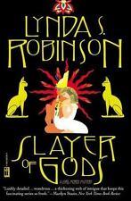 Slayer of Gods: By Robinson, Lynda S.