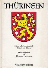 Thüringen - Historische Landeskunde Mitteldeutschlands, 3. Auflage 1991