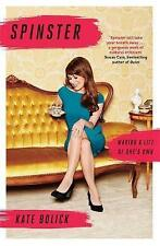 Spinster: Making a Life of One's Own, Bolick, Kate, New Book